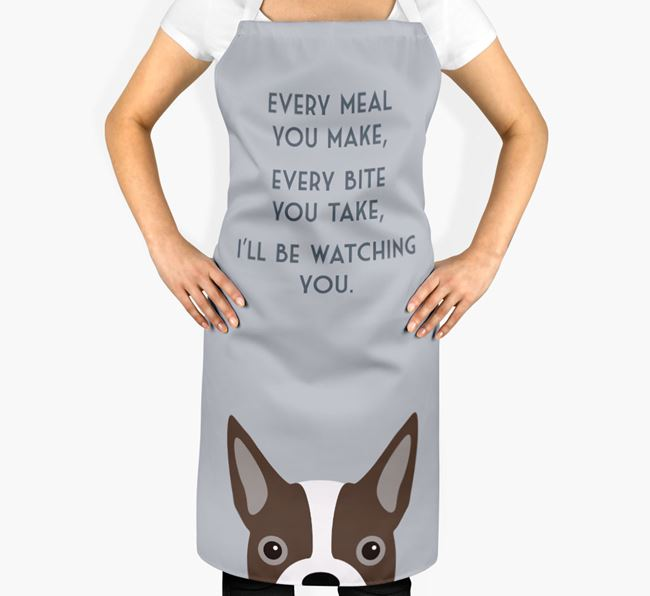 Boston Terrier Apron - I'll be watching you