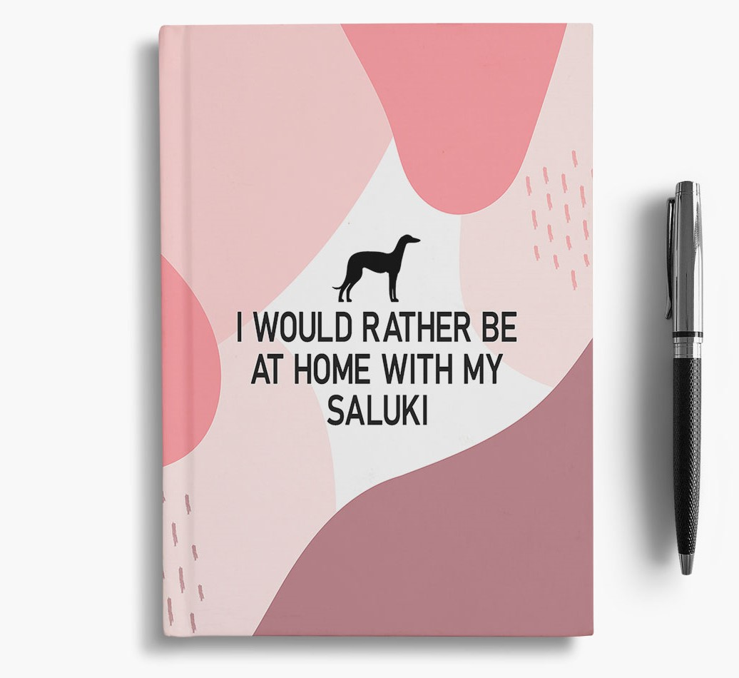 Saluki {colour} 'I would rather be at home with my Saluki' Notebook with Saluki Silhouette