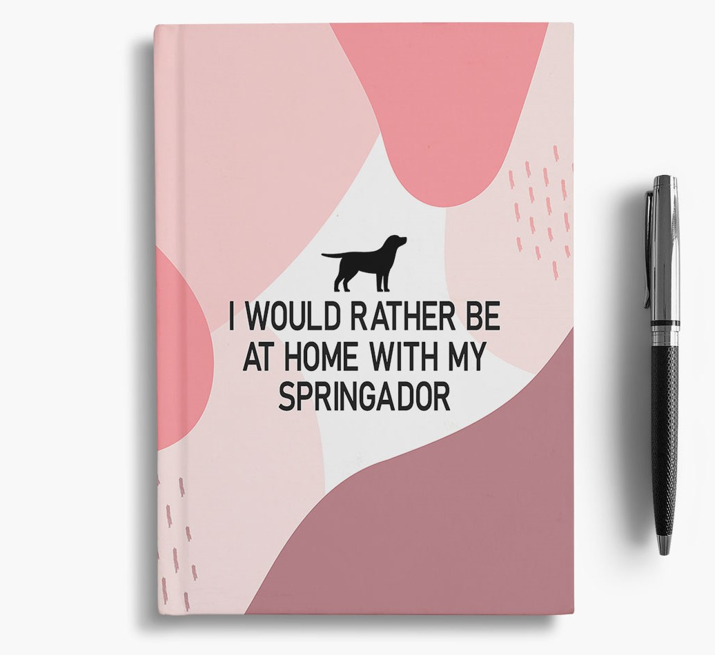 Springador {colour} 'I would rather be at home with my Springador' Notebook with Springador Silhouette