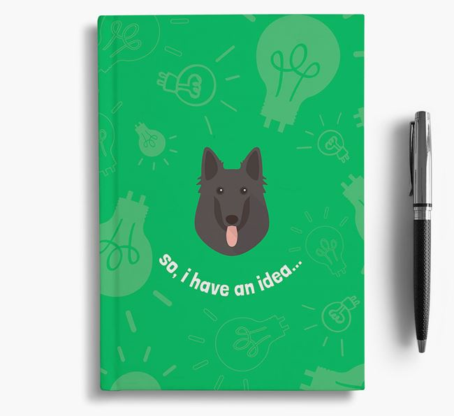 'So, I Have An Idea...' Notebook with Belgian Groenendael Icon
