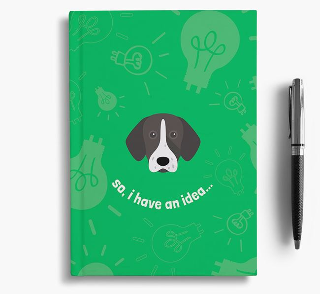 'So, I Have An Idea...' Notebook with German Shorthaired Pointer Icon