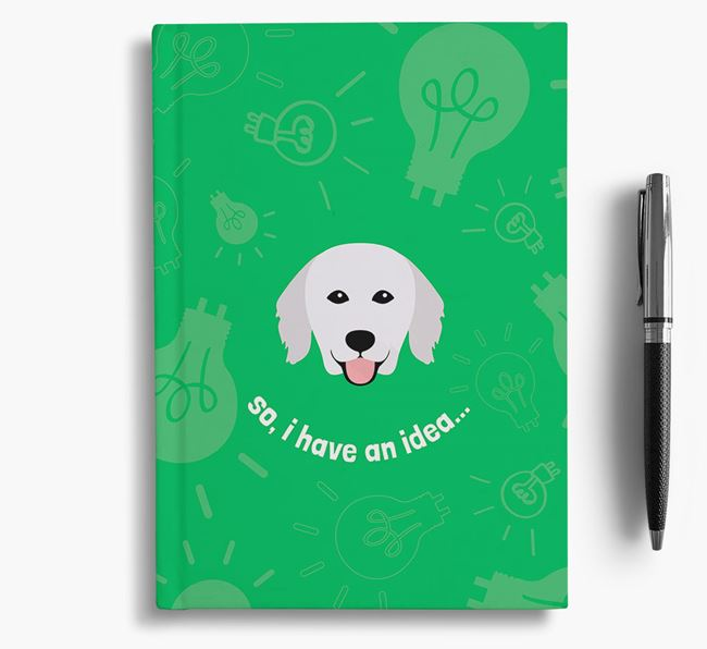 'So, I Have An Idea...' Notebook with Hungarian Kuvasz Icon