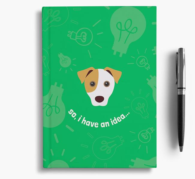 'So, I Have An Idea...' Notebook with Jack Russell Terrier Icon