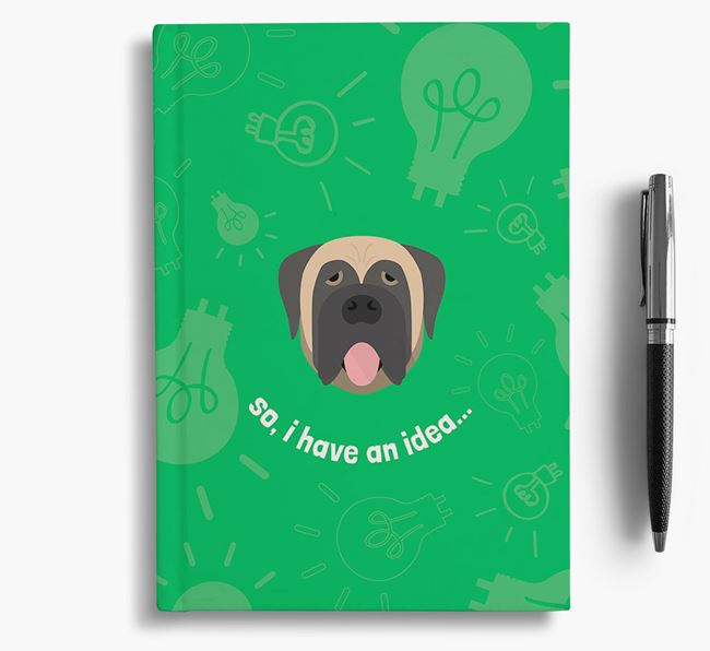 'So, I Have An Idea...' Notebook with Mastiff Icon