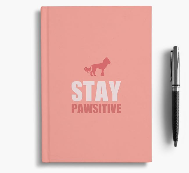 'Stay Pawsitive' Notebook with Hairless Chinese Crested Silhouette