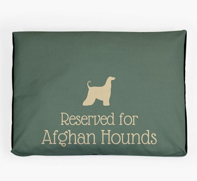 'Reserved For Afghan Hound' Dog Bed for your Afghan Hound