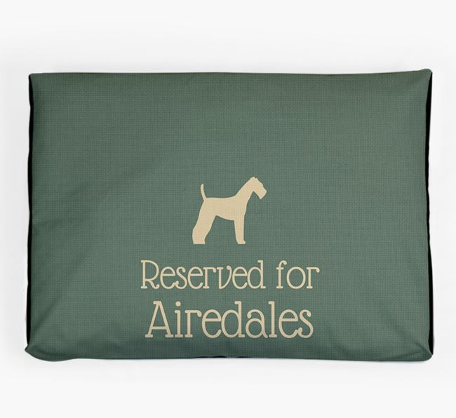 'Reserved For Airedale' Dog Bed for your Airedale Terrier