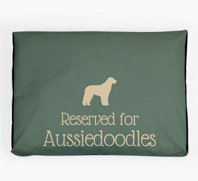 'Reserved For Aussiedoodle' Dog Bed for your Aussiedoodle