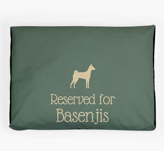 'Reserved For Basenji' Dog Bed for your Basenji