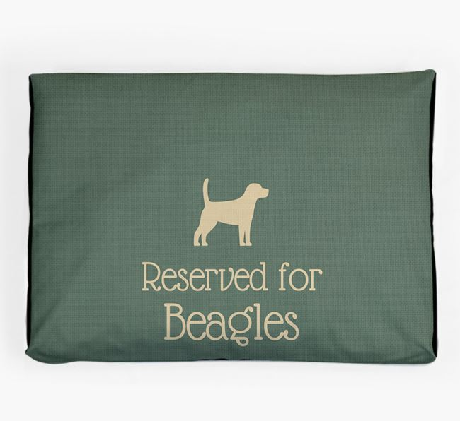 'Reserved For Beagle' Dog Bed for your Beagle