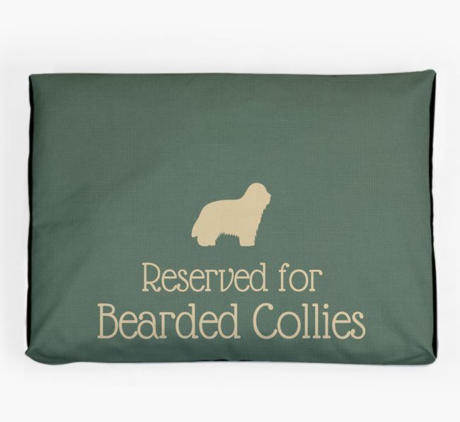 'Reserved For Bearded Collie' Dog Bed for your Bearded Collie