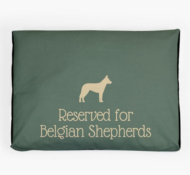 'Reserved For Belgian Shepherd' Dog Bed for your Belgian Malinois