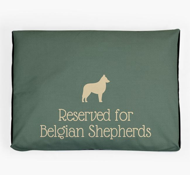 'Reserved For Belgian Shepherd' Dog Bed for your Belgian Tervuren