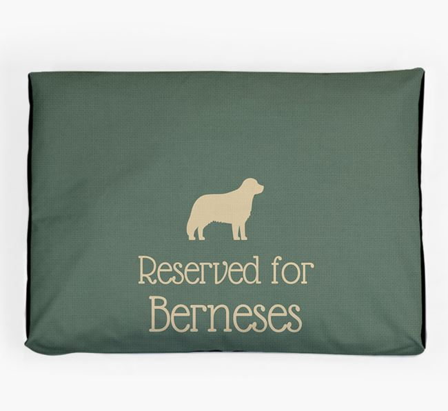 'Reserved For Bernese' Dog Bed for your Bernese Mountain Dog