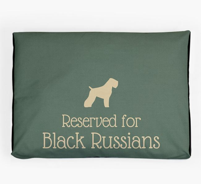 'Reserved For Black Russian' Dog Bed for your Black Russian Terrier