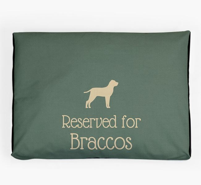 'Reserved For Bracco' Dog Bed for your Bracco Italiano