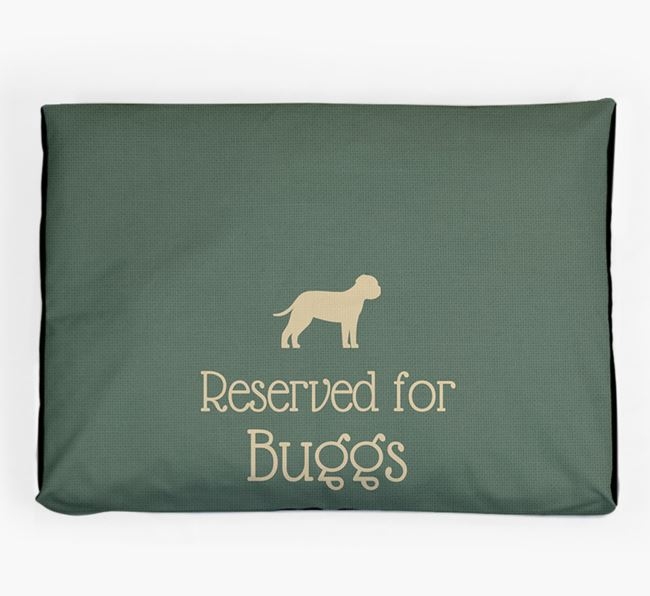'Reserved For Bugg' Dog Bed for your Bugg