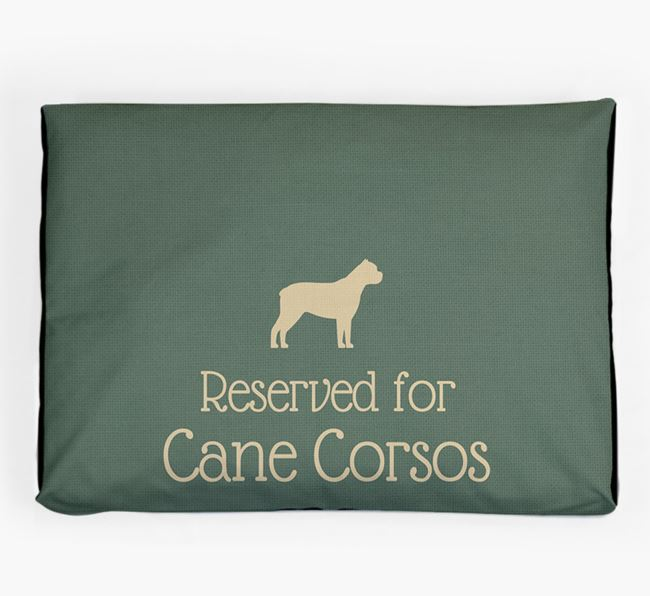 'Reserved For Cane Corso' Dog Bed for your Cane Corso Italiano