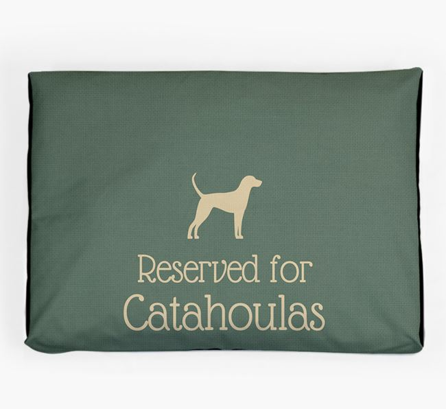 'Reserved For Catahoula' Dog Bed for your Catahoula Leopard Dog