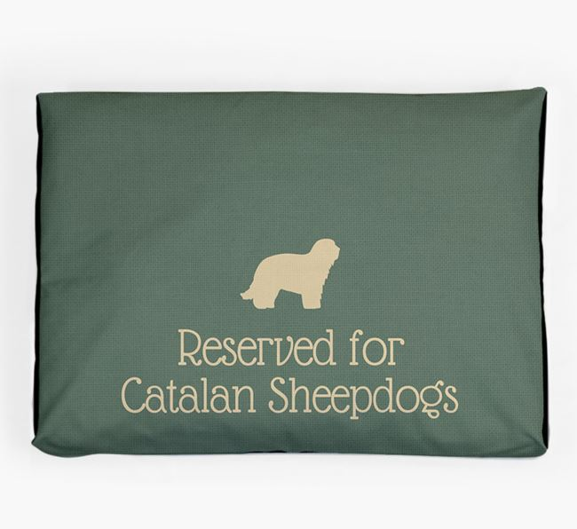 'Reserved For Catalan Sheepdog' Dog Bed for your Catalan Sheepdog