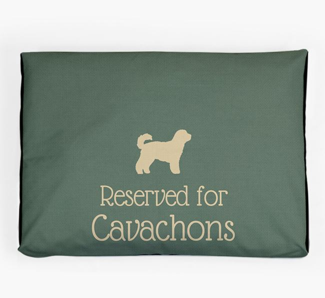 'Reserved For Cavachon' Dog Bed for your Cavachon