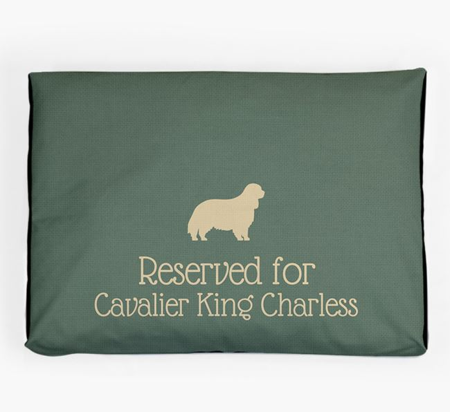 'Reserved For Cavalier King Charles' Dog Bed for your Cavalier King Charles Spaniel