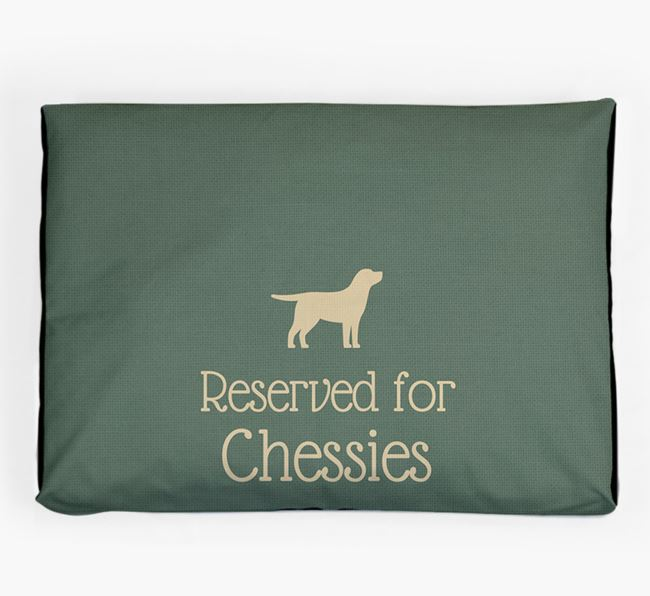 'Reserved For Chessie' Dog Bed for your Chesapeake Bay Retriever