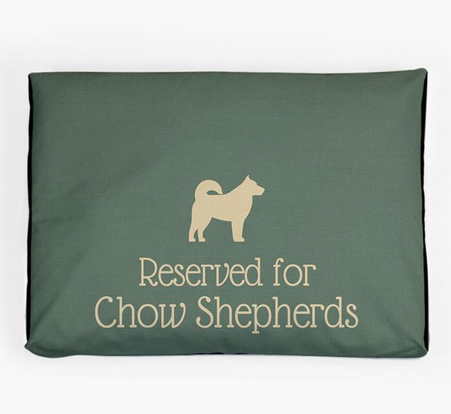 'Reserved For Chow Shepherd' Dog Bed for your Chow Shepherd