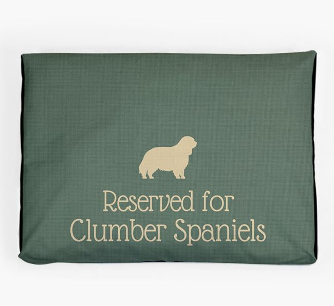 'Reserved For Clumber Spaniel' Dog Bed for your Clumber Spaniel