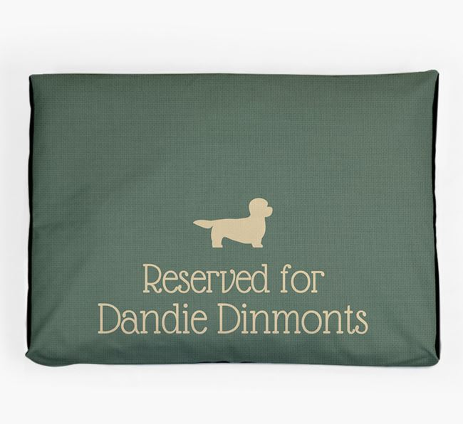 'Reserved For Dandie Dinmont' Dog Bed for your Dandie Dinmont Terrier