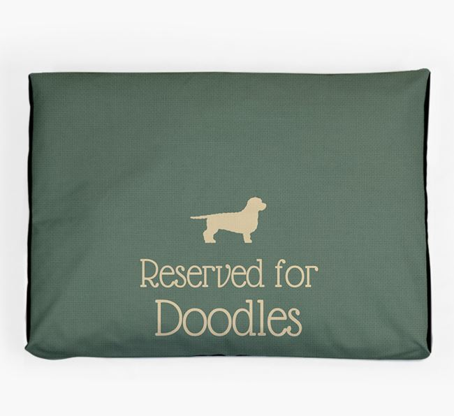'Reserved For Doodle' Dog Bed for your Doxiepoo