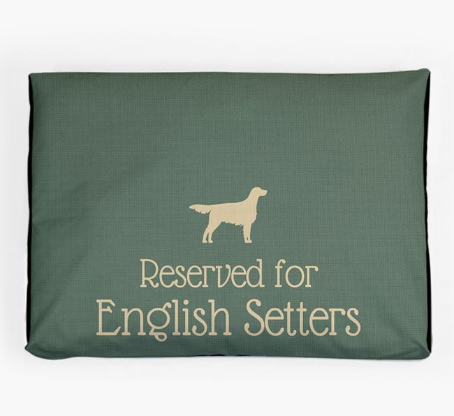 'Reserved For English Setter' Dog Bed for your English Setter