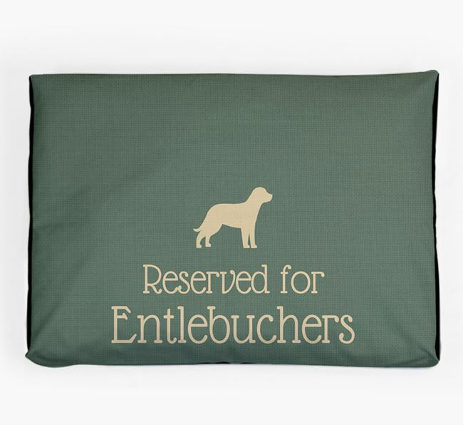 'Reserved For Entlebucher' Dog Bed for your Entlebucher Mountain Dog
