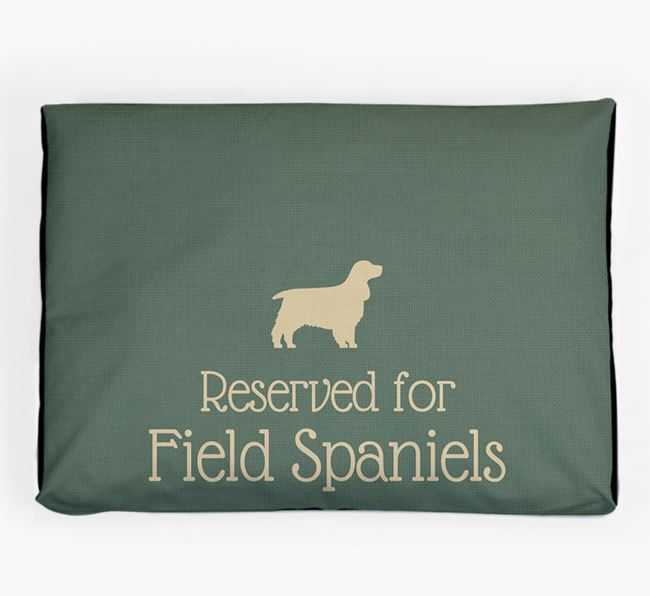 'Reserved For Field Spaniel' Dog Bed for your Field Spaniel
