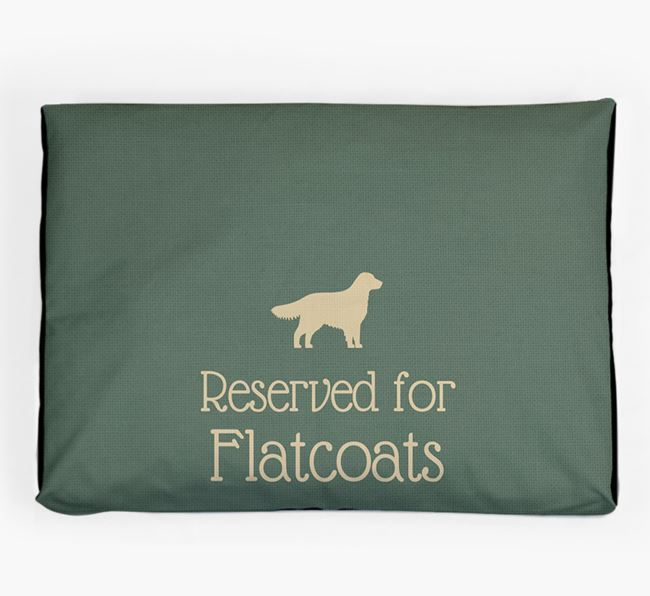 'Reserved For Flatcoat' Dog Bed for your Flat-Coated Retriever