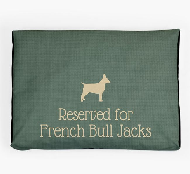 'Reserved For French Bull Jack' Dog Bed for your French Bull Jack
