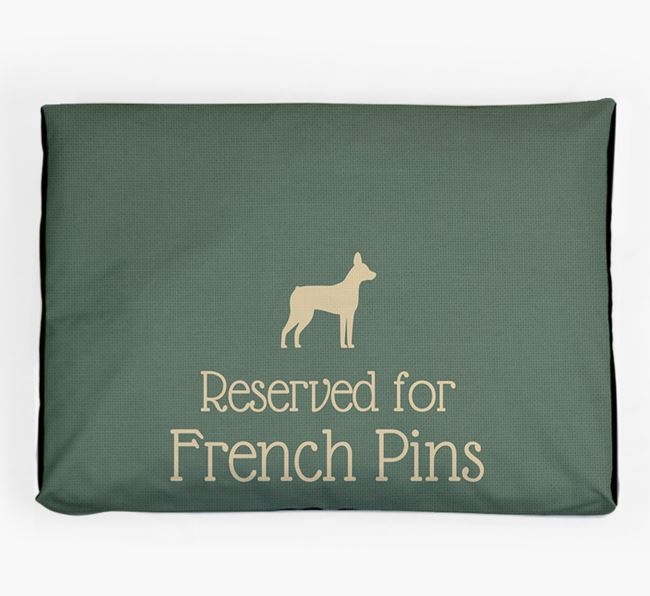 'Reserved For French Pin' Dog Bed for your French Pin