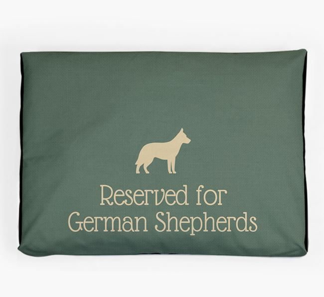 'Reserved For German Shepherd' Dog Bed for your German Shepherd