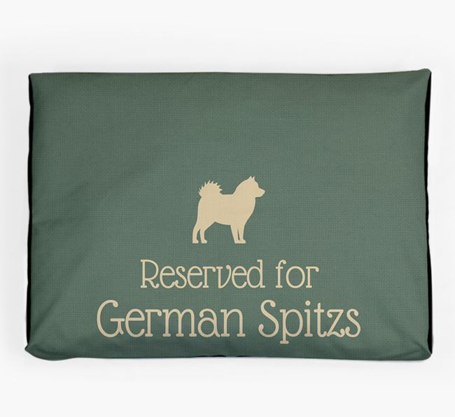 'Reserved For German Spitz' Dog Bed for your German Spitz
