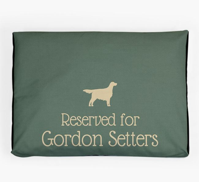 'Reserved For Gordon Setter' Dog Bed for your Gordon Setter