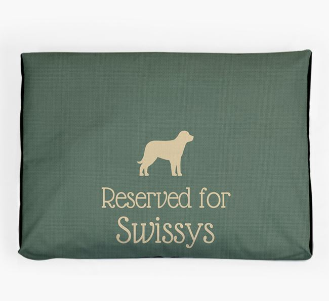 'Reserved For Swissy' Dog Bed for your Greater Swiss Mountain Dog