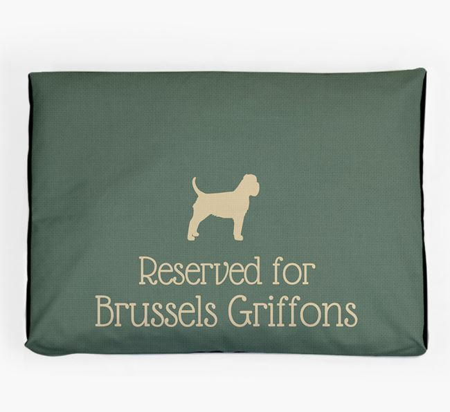 'Reserved For Brussels Griffon' Dog Bed for your Griffon Bruxellois