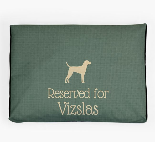 'Reserved For Vizsla' Dog Bed for your Hungarian Vizsla