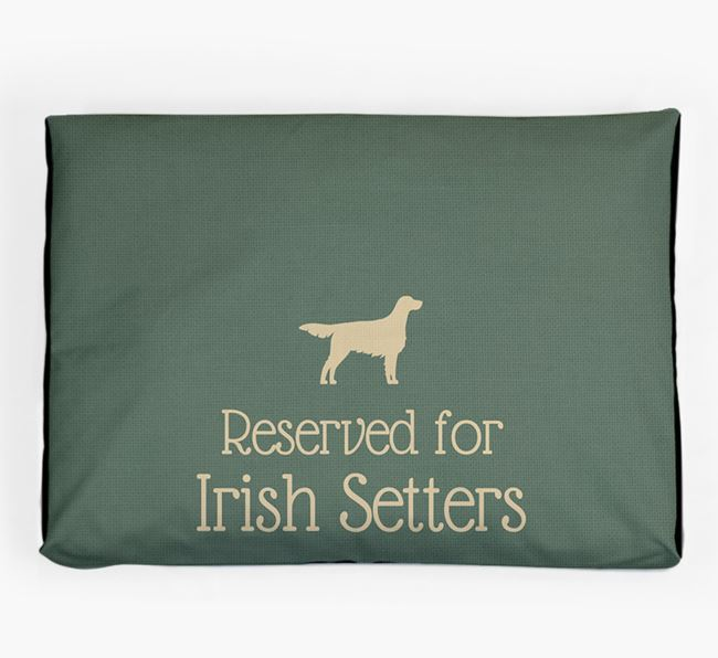 'Reserved For Irish Setter' Dog Bed for your Irish Setter