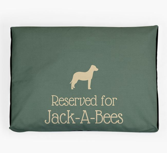 'Reserved For Jack-A-Bee' Dog Bed for your Jack-A-Bee