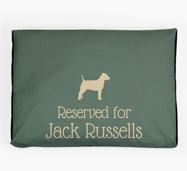 'Reserved For Jack Russell' Dog Bed for your Jack Russell Terrier
