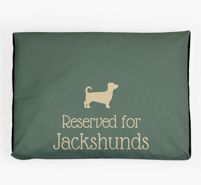 'Reserved For Jackshund' Dog Bed for your Jackshund