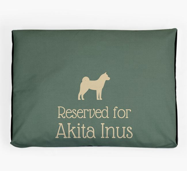 'Reserved For Akita Inu' Dog Bed for your Japanese Akita