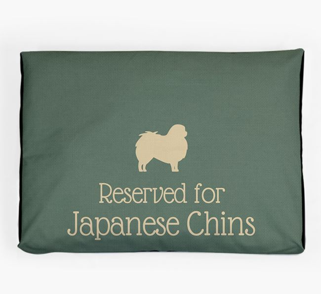 'Reserved For Japanese Chin' Dog Bed for your Japanese Chin