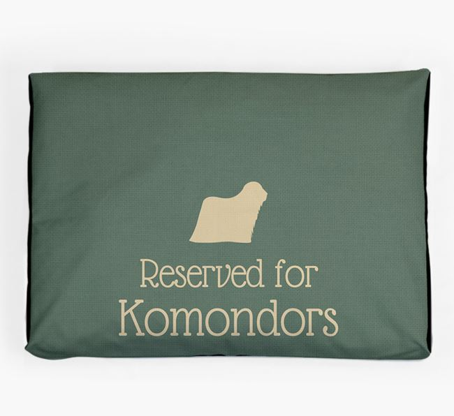 'Reserved For Komondor' Dog Bed for your Komondor